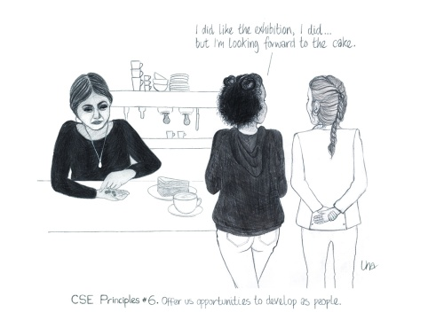 CSE principles 6 Give us opportunities art cafe